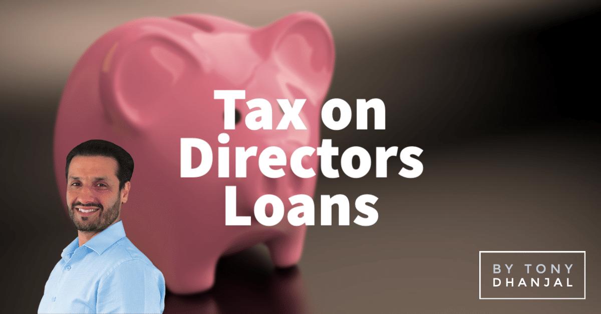 Tax On Directors Loans