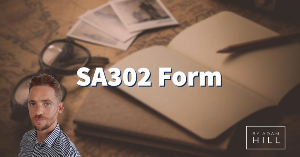 SA302 Form